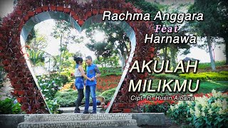 Akulah Milikmu - Harnawa  feat Rahma Anggara
