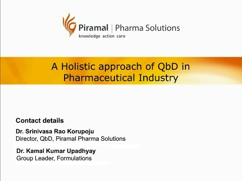 A Holistic approach of QbD in Pharmaceutical Industry
