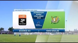 SuperSport Rugby Challenge | Cell C Sharks vs SWD Eagles
