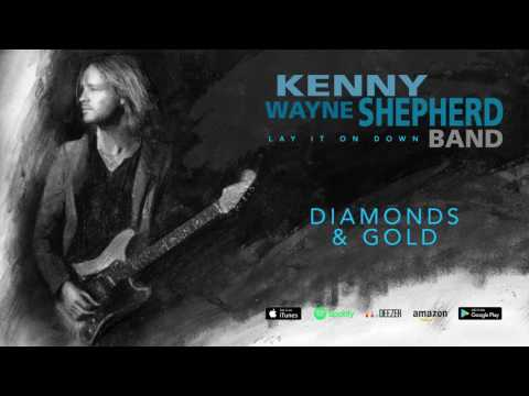 Kenny Wayne Shepherd - Diamonds & Gold (Lay It On Down) 2017