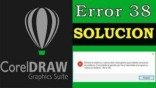 Solución al Error 38 de Corel Draw X5, X6 y X7 |2016 | Windows 10