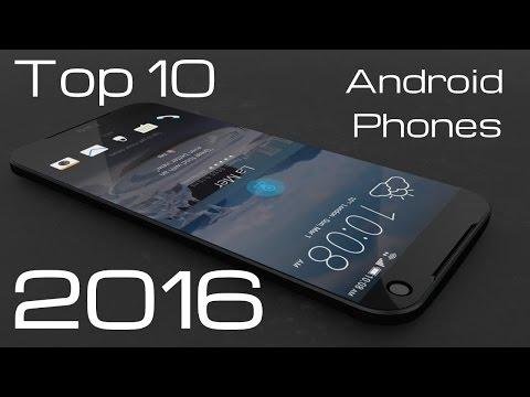 Top 10 Best Android Smart Phones To Buy In 2016