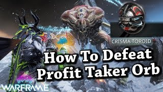 Warframe | How To Defeat a Profit Taker Orb [Update 24.2.0]