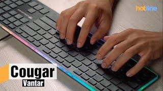 Cougar Vantar — обзор игровой клавиатуры