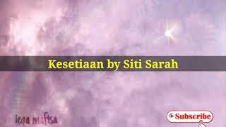 Siti Sarah - Kesetiaan karaoke