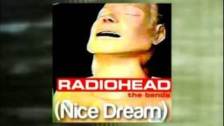(Nice Dream) - Radiohead ~instrumental~