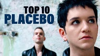 TOP 10 Songs - Placebo