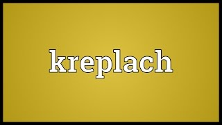 Kreplach Meaning