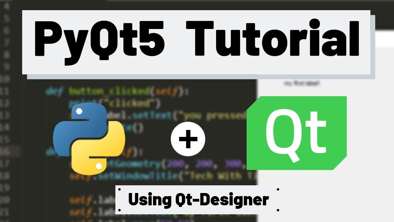 PyQt5 Tutorial - How to Use Qt Designer