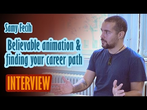 Believable animation & finding your career path -