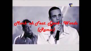 Mark`oh Feat. Tjerk - Words (Remix)