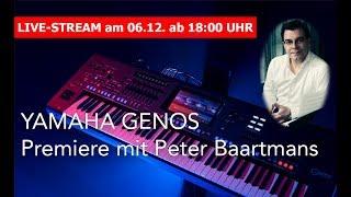 Yamaha Genos Premiere mit Peter Baartmans - 06.12.2017 - 18:00