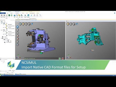 Use Native CAD Import in NCSIMUL setup