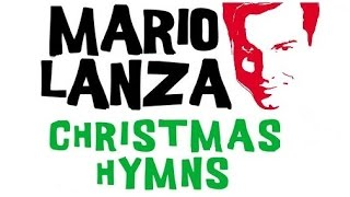 Mario Lanza - O Holy Night, Joy to the World and other Christmas Songs!
