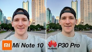 Xiaomi Mi Note 10 vs Huawei P30 Pro CAMERA TEST