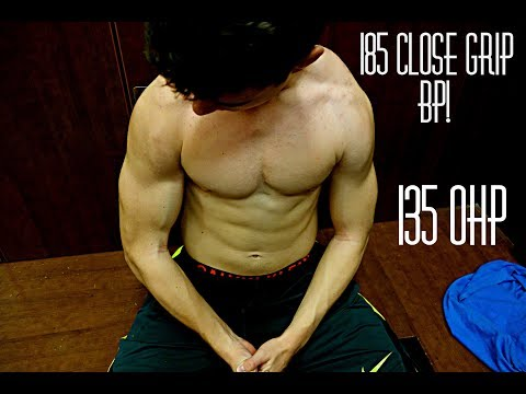 PUSH WORKOUT! 185 CLOSE GRIP BENCH & 135 OHP 15 YEARS OLD!