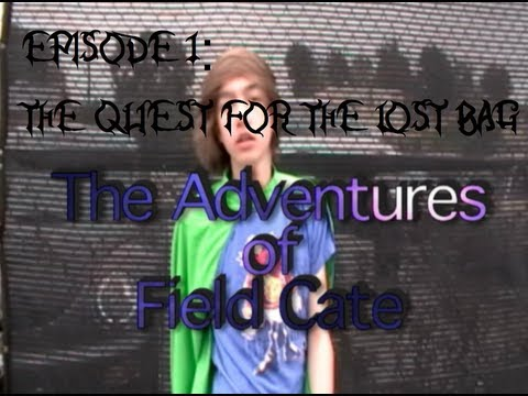 The Adventures of Field Cate Episode 1: The Quest for the Lost Bag