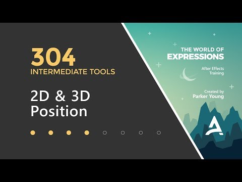 After Effects Expressions 304 - 2D & 3D Position