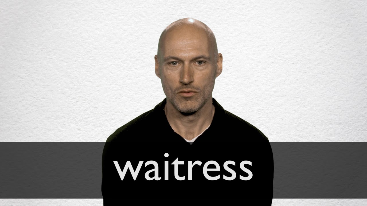 How to pronounce WAITRESS in British English