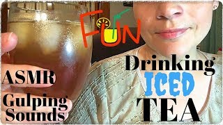 ASMR GULPING ICED TEA 🍹{18 Min.}    GULPING TEA  *NO Talking*