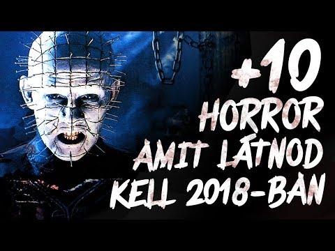 10 TOVÁBBI horror amit látnod kell 2018-ban