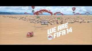 FIFA 14 TV Commercial - We Are FIFA 14