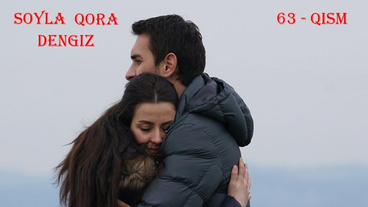 So'yla Qoradengiz | Сойла кора денгиз 63 - Qism (720HD) Turkiya Seriali O'zbek tilida