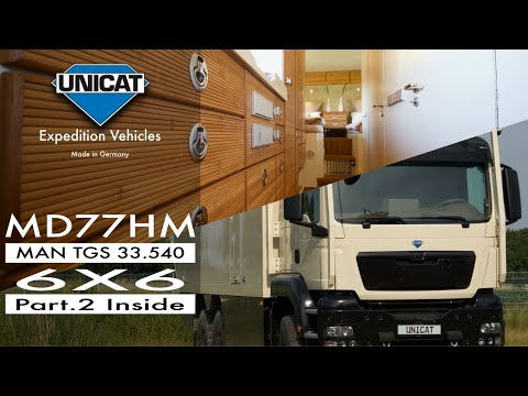 UNICAT Expedition Vehicles Part 2 MD77H MAN TGS 33.540 6X6 Interior