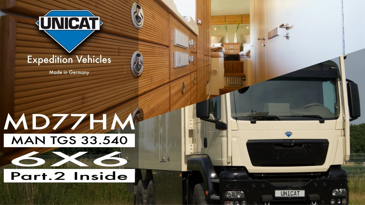 UNICAT Expedition Vehicles - Part 2 Interior MD77H MAN TGS 33 540 - 6X6