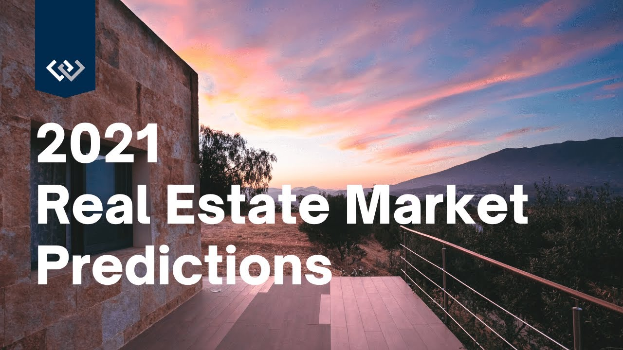 2021 Real Estate Market Projections