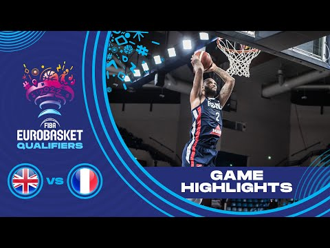 Great Britain - France | Highlights - FIBA EuroBasket 2022 Qualifiers