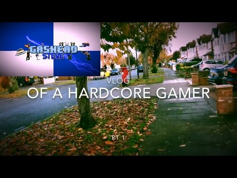 Hardcore Gamer - Vlog Day 1 - Prologue