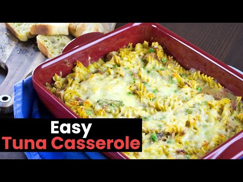 A Dead Easy Tuna Casserole Recipe