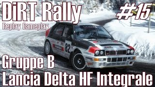 DiRT Rally ★ #15 Cars Gruppe B I Lancia Delta HF Integrale ★ Replay Gameplay [Deutsch/HD]