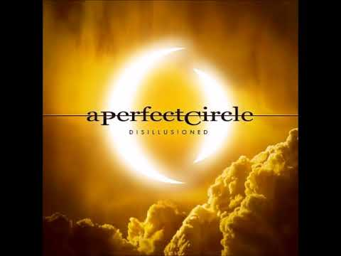 A Perfect Circle - Disillusioned (2018 REMASTER)