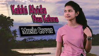 Kabhi Alvida Naa Kehna | Cover  By Isanka Sajini ( Unlock Studio )