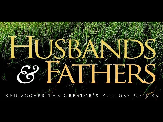Husbands & Fathers By Derek Prince (Part 1 & 2)