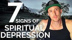 Spiritual Depression - (7 - Signs You're Going Through It)