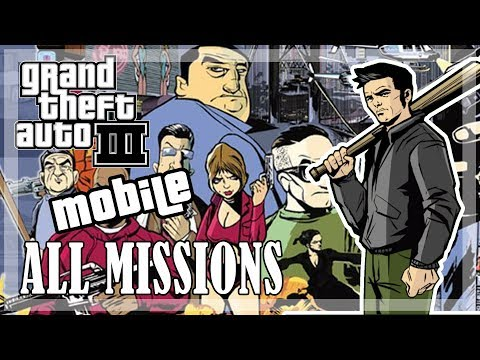 GTA 3 (Mobile) - All Missions, Full Game