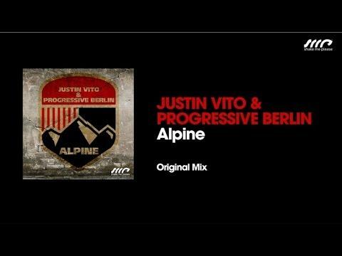 Justin Vito & Progressive Berlin - Alpine (Original Mix)