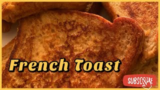 How to make French Toast (quick & easy)