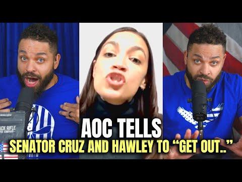 """AOC TELLS SENATOR CRUZ AND HAWLEY TO """"GET OUT.."""""""