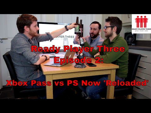 READY PLAYER THREE #2 - Xbox Pass Vs Playstation Now 'Reloaded'