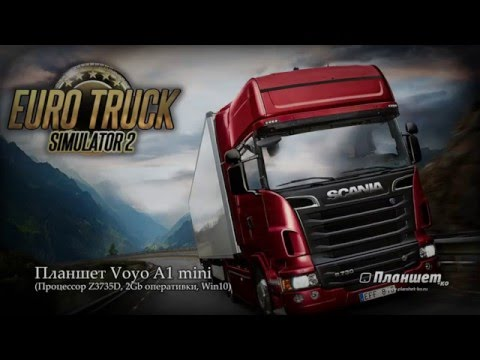 Играем Euro truck simulator 2 на планшете Voyo A1 mini, tablet pc gameplay test