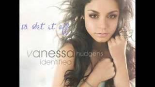 Vanessa Hudgens  - Set It Off + Lyrics