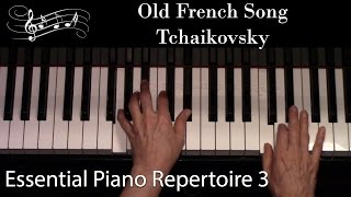Old French Song, Tchaikovsky (Early-Intermediate Solo) Essential Piano Repertoire Level 3