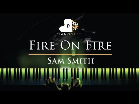 Sam Smith - Fire On Fire - Piano Karaoke  Sing Along Cover with