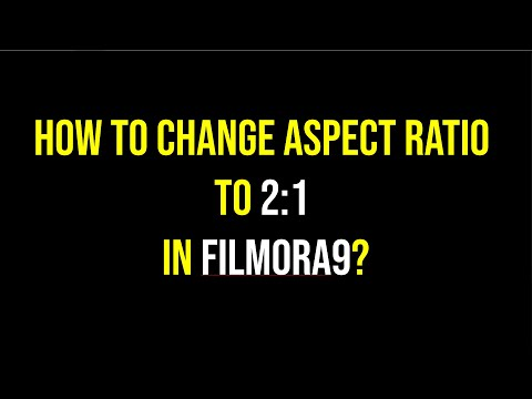 How to Change Aspect Ratio to 2:1 in Filmora9