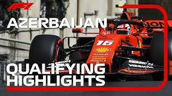 2019 Azerbaijan Grand Prix​: Qualifying Highlights