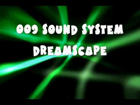 009 Sound System'Dreamscape'(Free Download)
